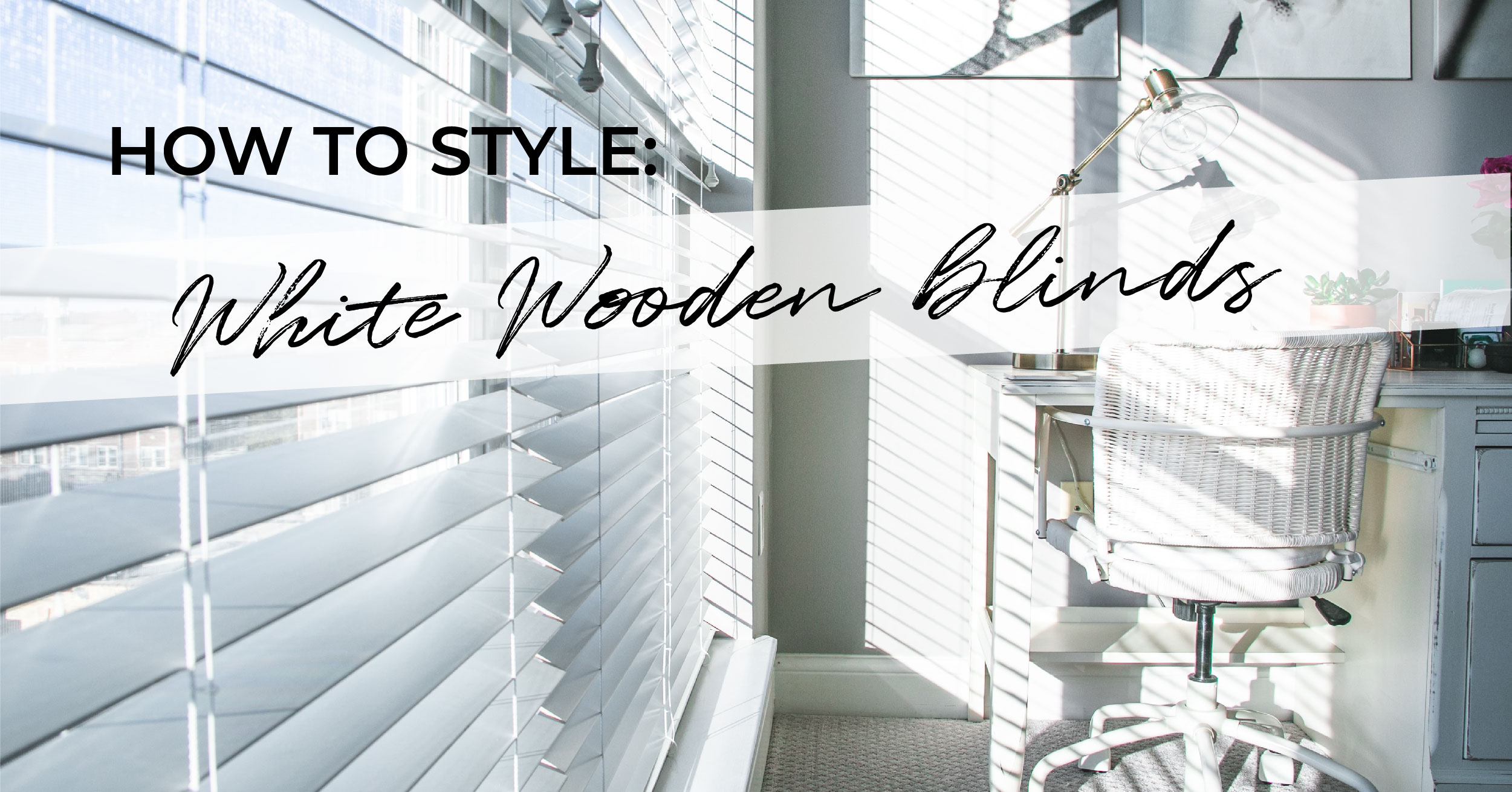 how-to-style-white-wooden-blinds