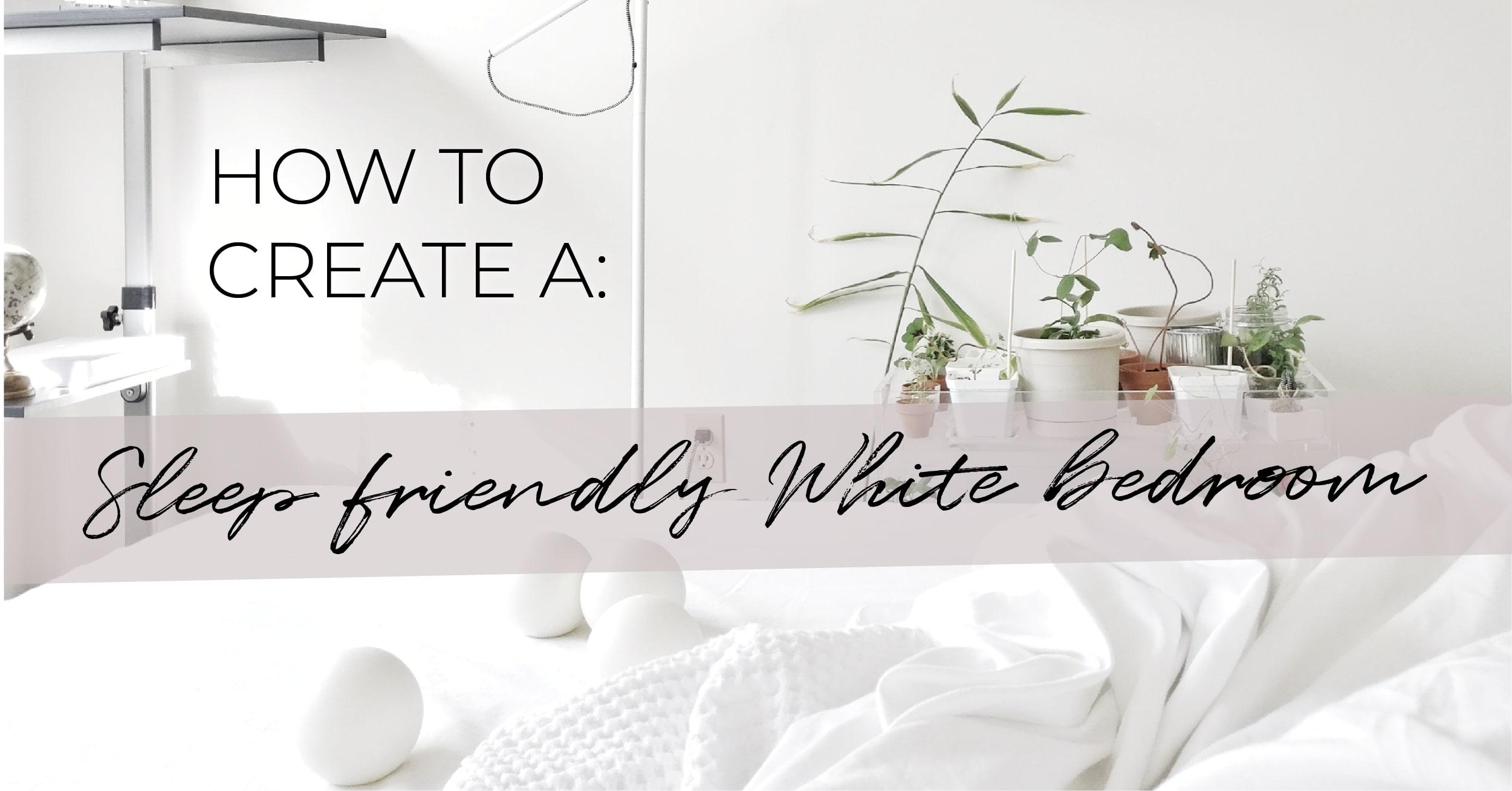 sleep-friendly-white-bedroom